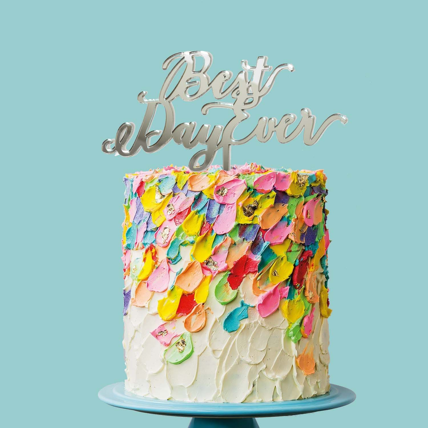 BEST DAY EVER Cake Topper (MIRROR)